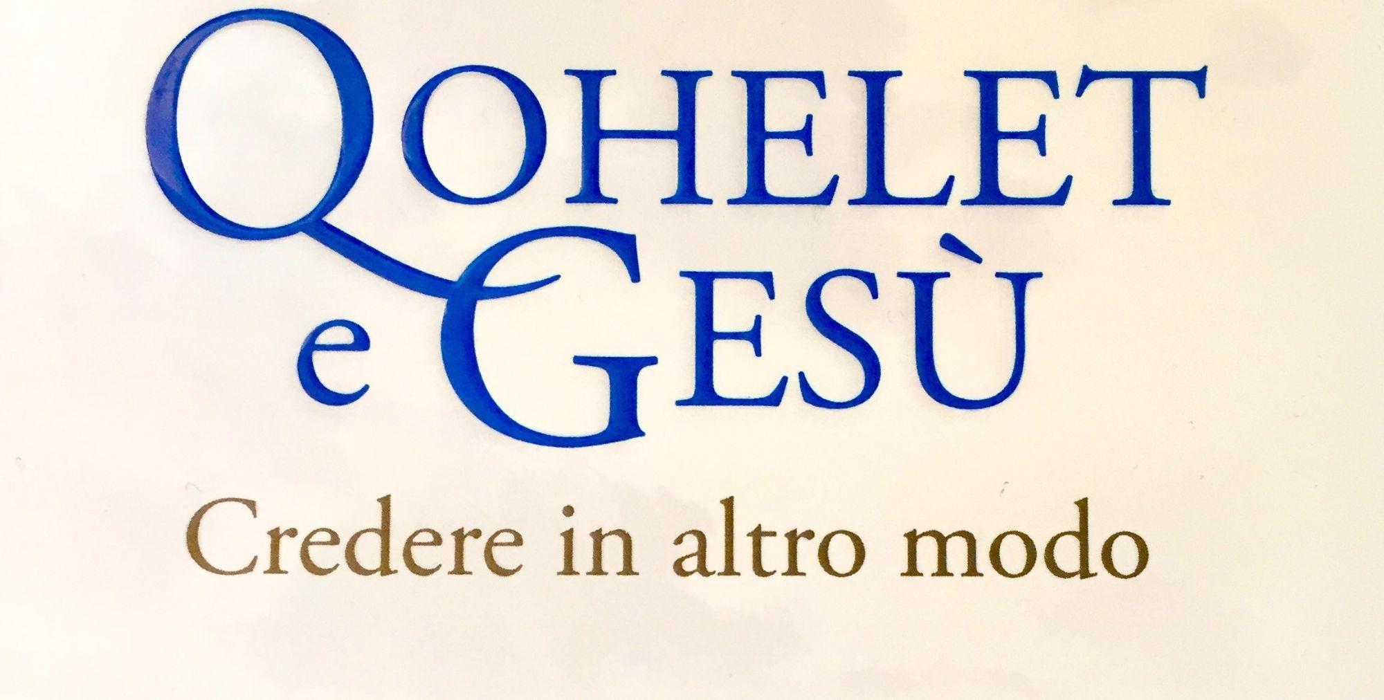 """Anche Gesù si è fatto le domande di Qohelet ma non ha concluso che """"tutto è vanità"""""""
